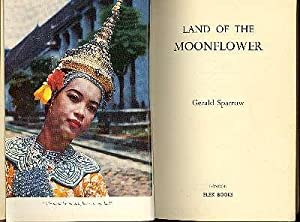 Land of the Moonflower. [The King of: Sparrow, Gerald, 1903-