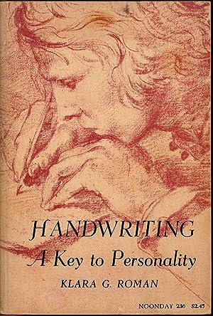 Handwriting, a key to personality. [History --: Roman, Klara G.