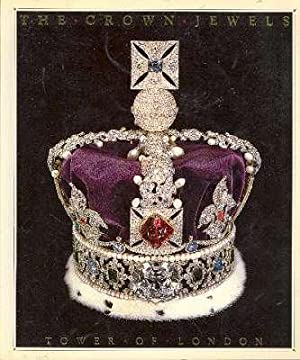 The Crown Jewels : Tower of London.: Mears, Kenneth J.