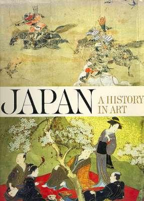 Japan : A History in Art. [Archaic period; Asuka period; Nara Period : The golden age of Buddhism; ...