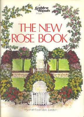 The New Rose Book. [A Golden Hands: Angel, Heather. [D