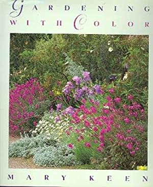 Gardening with Color. [Colour Your Garden] [Blues;: Keen, Mary. [Peggy