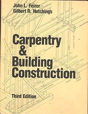 Carpentry & Building Construction. [Reading Prints; Wood;: Feirer, John L.