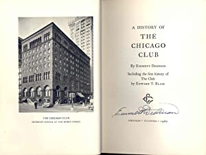 A History of the Chicago Club; Including: Dedmon, Emmett. [with