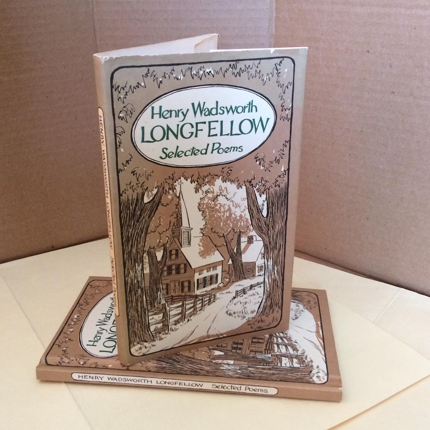 Henry Wadsworth Longfellow Selected Poems