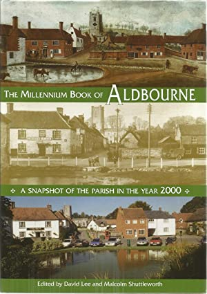 The Millennium Book of Aldbourne. A snapshot: LEE, David &