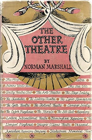 The Other Theatre.: MARSHALL, Norman. With