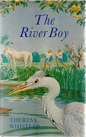 The River Boy. With an Introduction by: WHISTLER, Theresa. Signed