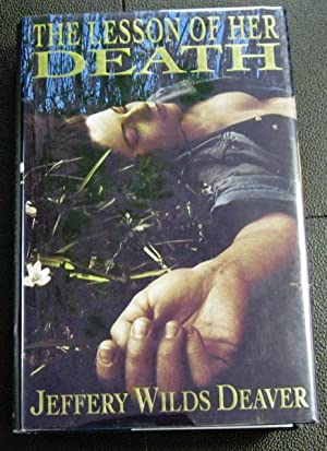 The Lesson of Her Death.: Deaver, Jeffrey.
