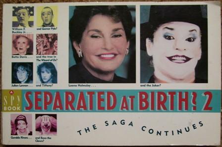Separated At Birth >> Separated At Birth 2 The Saga Continues By Editors Of Spy