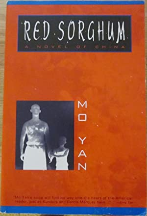 Red Sorghum: Mo Yan