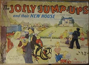 The Jolly Jump-Ups and Their New House: Geraldine Clyne