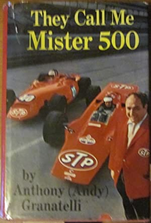 They Call Me Mister 500: Andy Granatelli