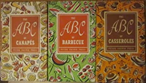 The ABC of Casserole, The ABC of Barbeque, The ABC of Canapes