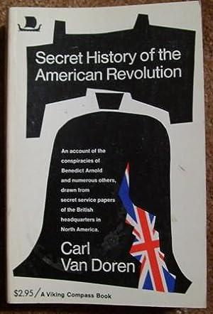 Secret History of the American Revolution: Carl Van Doren