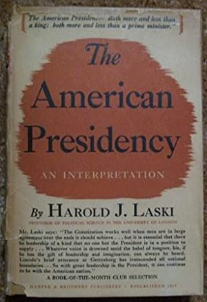 The American Presidency, An Interpretation: Harold J. Laski