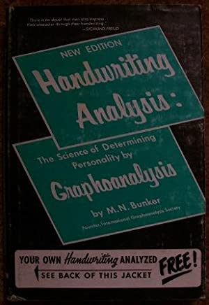 Handwriting Analysis: The Science of Determining Personality By Graphoanalysis