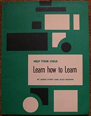 Help Your Child Learn How to Learn