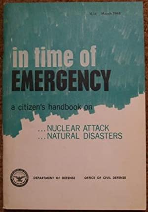 In Time of Emergency. a Citizen's Handbook on .nuclear Attacks.natural Disasters