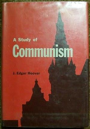 A Study of Communism: J. Edgar Hoover