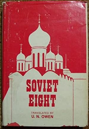 Soviet Eight (Contemporary Russian Short Stories.): U. N. Owen