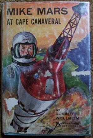 Mike Mars at Cape Canaveral: Donald A. Wollheim