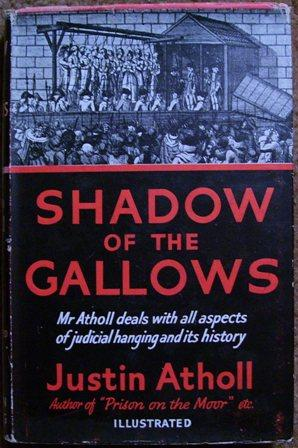 Shadow of the Gallows: Justin Atholl