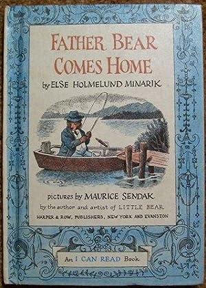 Father Bear Comes Home: Else Holmelund Minarik
