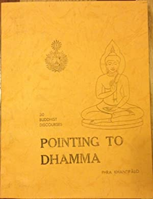 Pointing to Dhamma - 30 Buddhist Discourses