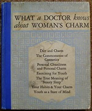 What a Doctor Knows About Woman's Charm