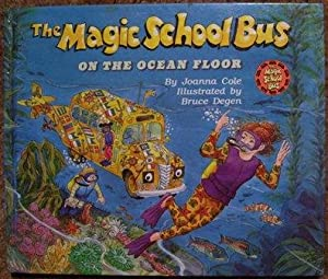 The Magic School Bus on the Ocean Floor: Joanna Cole