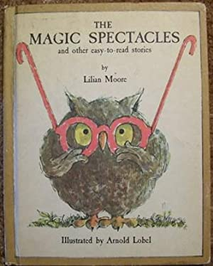 The Magic Spectacles - and Other Easy-To-Read Stories: Lilian Moore