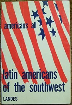 Latin Americans of the Southwest: Ruth Landes