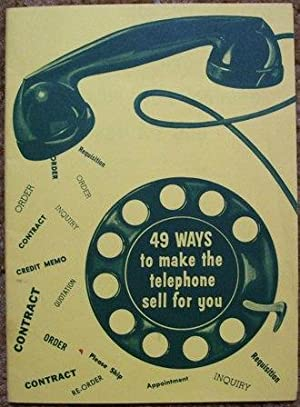 49 Ways to Make the Telephone Sell for You
