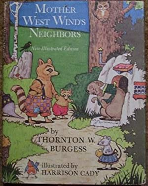 Mother West Wind's Neighbors: Thornton W. Burgess