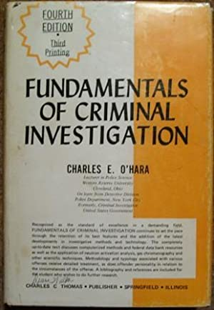 Fundamentals of Criminal Investigation Fourth Edition