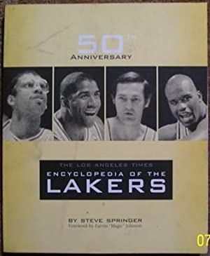 The Los Angeles Times Encyclopedia of the Lakers - 50th Anniversary: Steve Springer
