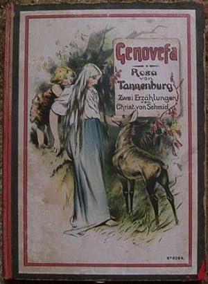 Genovefa Und Rofa Von Tannenburg: Chriftoph Von Shmid
