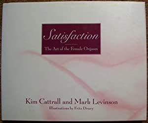 Satisfaction - The Art of the Female: Kim Cattrall and