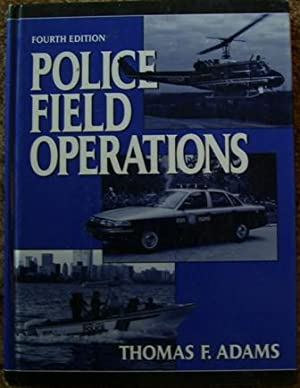 Police Field Operations Fourth Edition