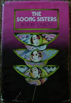 The Soong Sisters: Roby Eunson