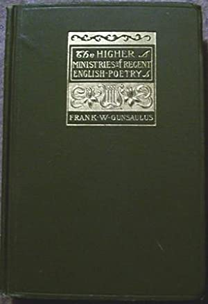 The Higher Ministries of Recent English Poetry: Frank W. Gunsaulus