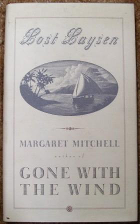 Lost Laysen: Margaret Mitchell