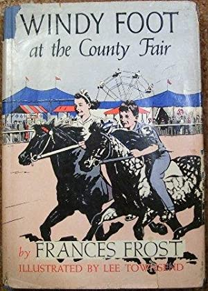 Windy Foot at the County Fair: Frances Frost