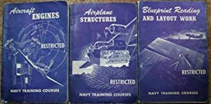 Aircraft Engines, Airplane Structures, Blueprint Reading and Layout Work: The Bureau of Naval ...