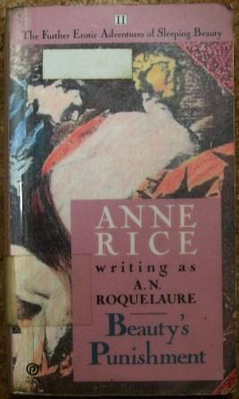 The Further Erotic Adventures of Sleeping Beauty: A. N. Roquelaure