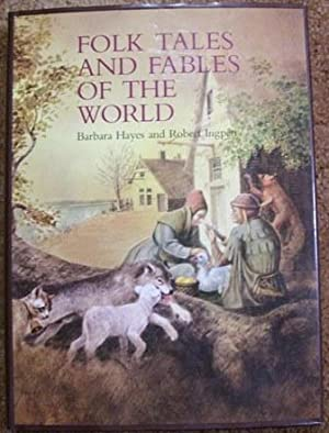 Folk Tales and Fables of the World: Barbara Hayes