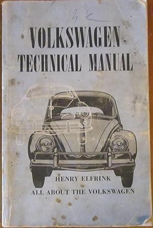 Volkswagen Technical Manual: Henry Elfrink