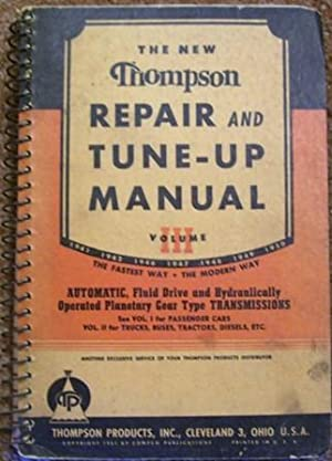 The New Thompson Repair and Tune-Up Manual Volume III