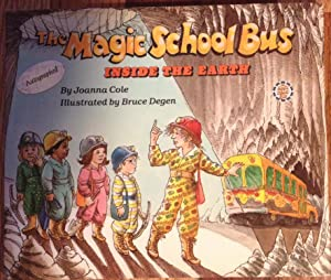 The Magic School Bus Inside the Earth: Joanna Cole